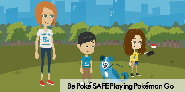 Be Poke SAFE Playing Pokemon Go