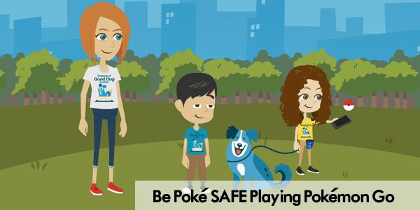 Be Poke SAFE Playing Pokemon Go