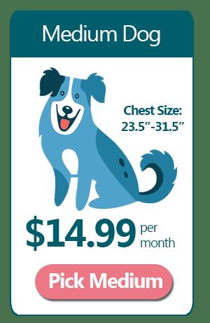 Medium Dog - $14.99 a month