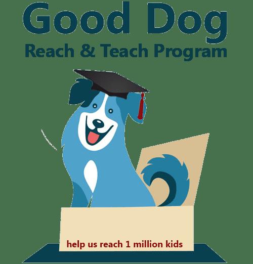 Good Dog Reach & Teach Humane Education Program