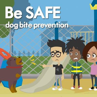 Be SAFE Dog Bite Prevention Program
