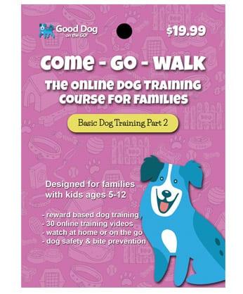Come - Go - Walk Online Dog Training