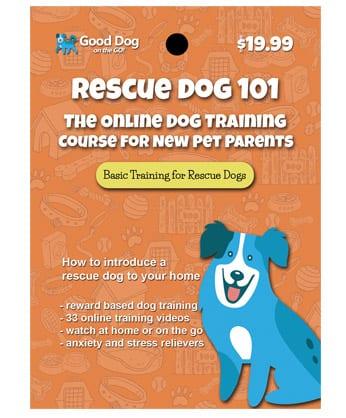 Rescue Dog 101 Online Dog Training