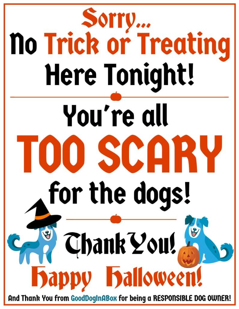 Good Dog No Trick-Or-Treat Sign
